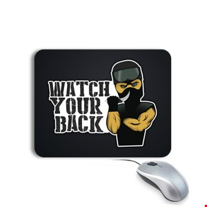 Watch Your Back Mousepad Mousepad